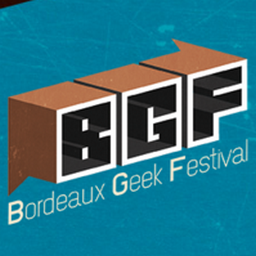 BGF – Bordeaux Geek Festival