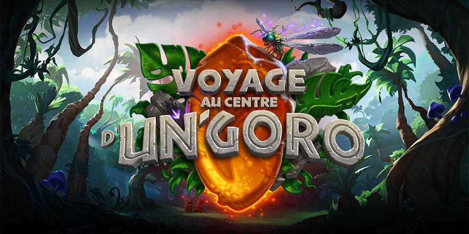 "HearthStone ""Voyage au centre d'Un'Goro"""