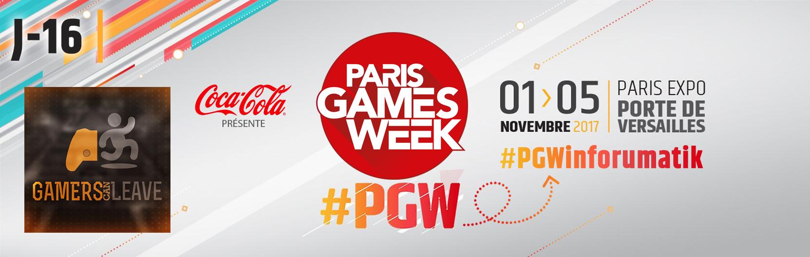 [J-16] Paris Games Week 2017 : Gamers Can Leave