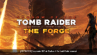 Shadow of the Tomb Raider : The Forge