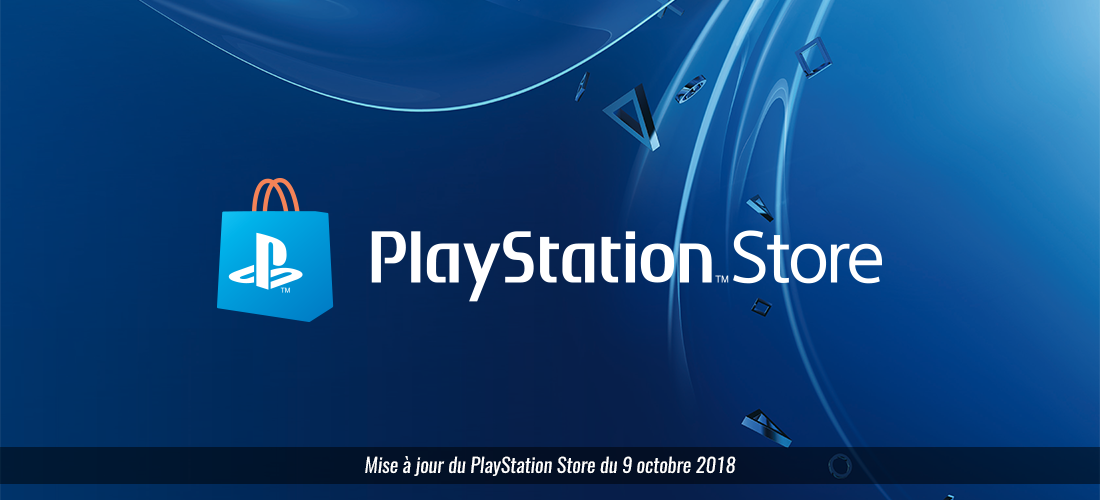 Playstation Store : 9 octobre 2018
