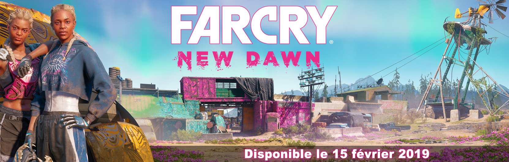 Far Cry New Dawn : Release date